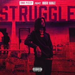 Struggle (feat. Boosie Badazz) - OMB Peezy, Boosie Badazz