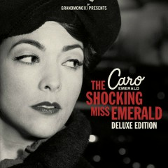 The Shocking Miss Emerald (Deluxe Edition) - Caro Emerald