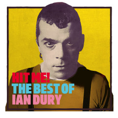 Hit Me! The Best Of - Ian Dury