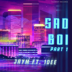 SadBoi (Single) - JayM, 1DEE