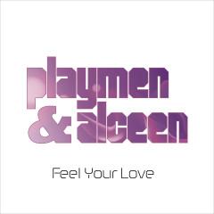 Feel Your Love - Playmen, Alceen