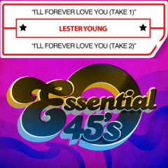 I'll Forever Love You (Digital 45) - Lester Young