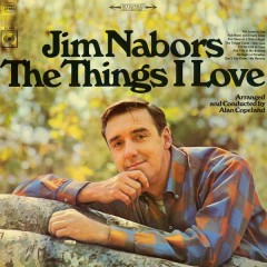 The Things I Love - Jim Nabors