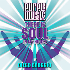Diego Broggio Presents There Is Soul in My House, Vol. 26 - Various Artists
