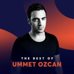 Những Bài Hát Hay Nhất Của Ummet Ozcan - Ummet Ozcan