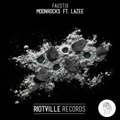 Moonrocks - Faustix,Lazee