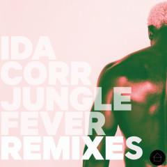 Jungle Fever Remixes - Ida Corr