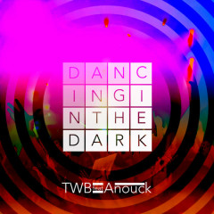 Dancing in the Dark - The Writers Block, Anouk