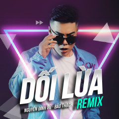 Dối Lừa (Remix) (Single)