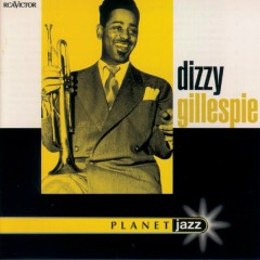 Planet Jazz - Jazz Budget Series - Dizzy Gillespie
