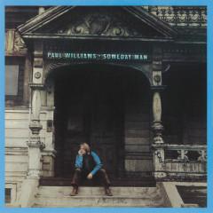 Someday Man - Paul Williams