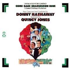 Come Back Charleston Blue Original Soundtrack (Remastered & Expanded) - Donny Hathaway