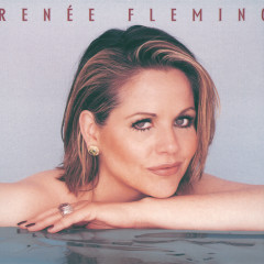 Reneé Fleming - Renee Fleming, London Philharmonic Orchestra, Sir Charles Mackerras