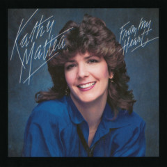 From My Heart - Kathy Mattea