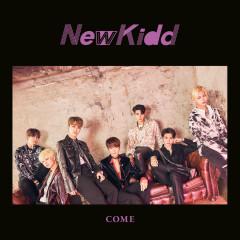 COME - NewKidd