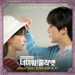 I Hate You Juliet (Original Television Soundtrack) Pt. 5 - IMFACT
