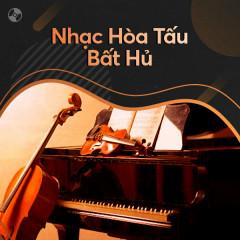 Hòa Tấu Bất Hủ - Various Artists