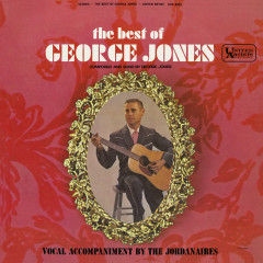 The Best Of George Jones: Composed And Sung By George Jones - George Jones, The Jordanaires
