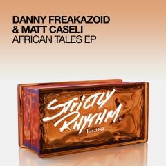 African Tales EP - Danny Freakazoid, Matt Caseli