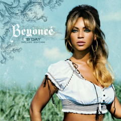 B'Day Deluxe Edition - Beyoncé