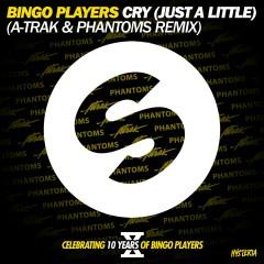 Cry (Just A Little) [A-Trak and Phantoms Remix] - Bingo Players