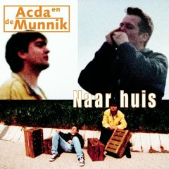 Naar Huis - Acda & De Munnik