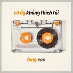 Cô Ấy Không Thích Tôi (Single)