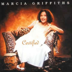 Certified - Marcia Griffiths