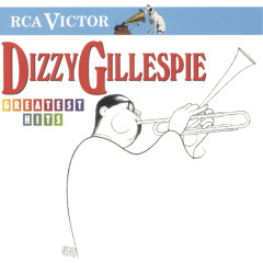 Greatest Hits - Dizzy Gillespie