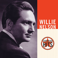 Certified Hits - Willie Nelson