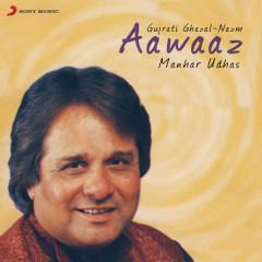 Aawaaz - Manhar Udhas