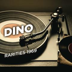 Rarities 1969 - Dino
