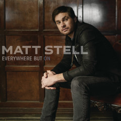 Everywhere But On - EP - Matt Stell