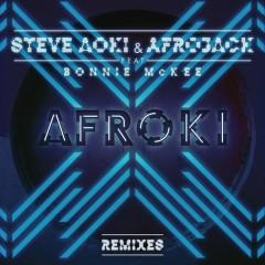 Afroki (Remixes) - Steve Aoki, Afrojack, Bonnie McKee