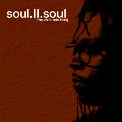 The Club Mix Hits - Soul II Soul