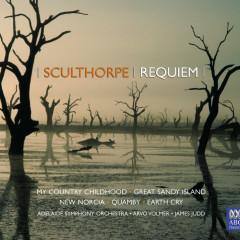 Peter Sculthorpe: Requiem - Adelaide Symphony Orchestra, Arvo Volmer, James Judd