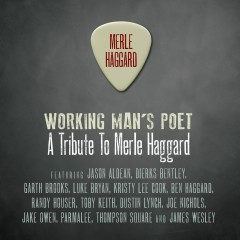 Working Man's Poet: A Tribute To Merle Haggard - Various Artists