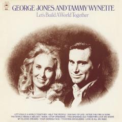 Let's Build A World Together - George Jones, Tammy Wynette