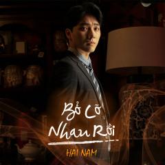 Bỏ Lỡ Nhau Rồi (Hoàng Quý Muội OST) (Single) - Hải Nam