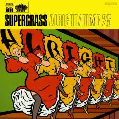 Alright / Time 25 - Supergrass