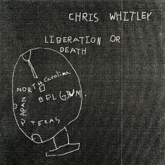 Liberation or Death EP - Chris Whitley