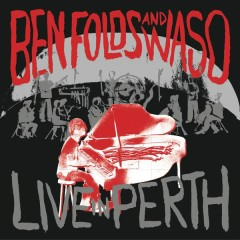 Live In Perth - Ben Folds