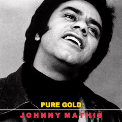 Pure Gold - Johnny Mathis