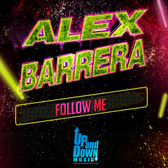 Follow Me - Alex Barrera