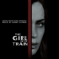 The Girl on the Train (Original Motion Picture Soundtrack) - Danny Elfman