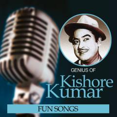 Genius Of Kishore Kumar – Fun Songs - Kishore Kumar