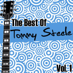 The Best Of Tommy Steele Vol. 1 - Tommy Steele