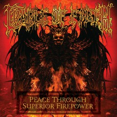 Peace Through Superior Firepower (Live In Paris) - Cradle of Filth
