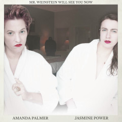 Mr. Weinstein Will See You Now (Single) - Amanda Palmer, Jasmine Power