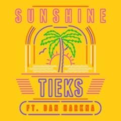 Sunshine (Remixes) - TIEKS, Dan Harkna